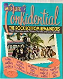 Mid-life Confidential: The Rock Bottom Remainders Tour America with Three Chords and an Attitude (0670852341) by Stephen King
