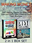 Making Money Online Box Set: Start Ma...