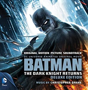 Batman: The Dark Knight Returns - Deluxe Edition - Original Motion Picture Soundtrack at Gotham City Store