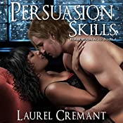 Persuasion Skills: Boardroom Acts, Book 1 | Laurel Cremant