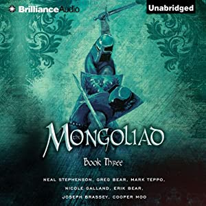 The Mongoliad: The Foreworld Saga, Book 3 Audiobook