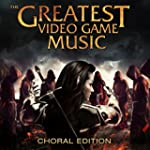 The Greatest Video Game Music Choral...
