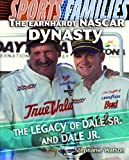 img - for The Earnhardt NASCAR Dynasty: The Legacy of Dale Sr. and Dale Jr. (Sports Families (Library)) book / textbook / text book