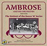 echange, troc Bert Ambrose - 1929 - 1930: Hottest of the Decca M Series