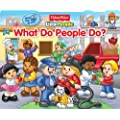 Fisher-Price Little People What Do People Do: Lift-the-Flap