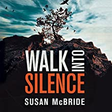 Walk into Silence Audiobook by Susan McBride Narrated by Christina Traister