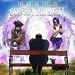 The Virtual Lives of Godfrey Plunkett | Richard Storry