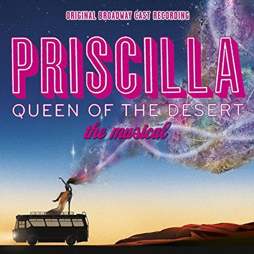 Priscilla: Queen of the Desert / O.B.C.R.