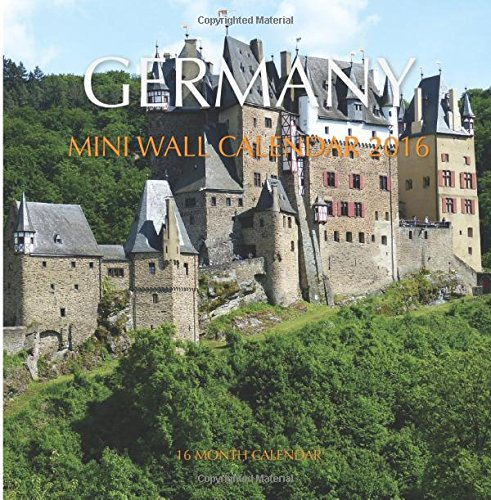 Germany Mini Wall Calendar 2016: 16 Month Calendar