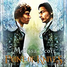 Point of Knives: A Novella of Astreiant, Book 1.5 (       UNABRIDGED) by Melissa Scott Narrated by Matt Leisy