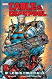 Cable/Deadpool Vol.1: If Looks Could Kill (Cable & Deadpool)