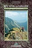 Ben Nevis and Glen Coe: 100 Walks in Lochaber (Cicerone Guide)