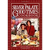The Silver Palate Good Times Cookbook ~ Julee Rosso