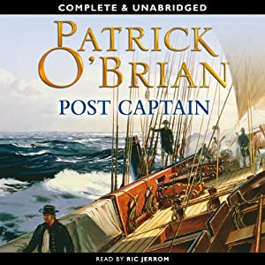 Post Captain: Aubrey-Maturin Series, Book 2 | [Patrick O'Brian]