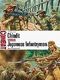 Chindit vs Japanese Infantryman - 1943-44 (Combat)