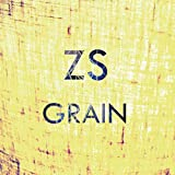 Grain by Zs (2013-04-30)