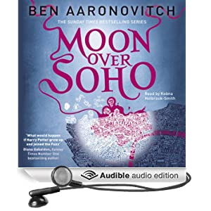 Moon Over Soho: Rivers of London, Book 2 (Unabridged)