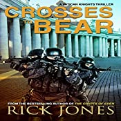 Crosses to Bear: The Vatican Knights, Book 6 | Rick Jones