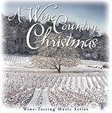 Wine Country Christmas: Wine Tasting Music