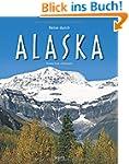 Reise durch ALASKA - Ein Bildband mit...