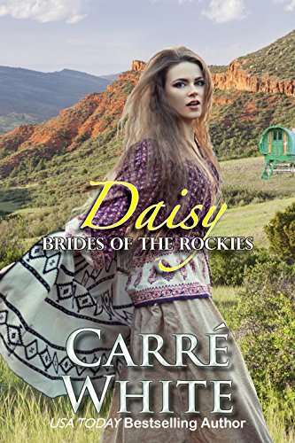 Daisy (Brides of the Rockies Book 3)