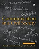 img - for Communication in a Civil Society book / textbook / text book