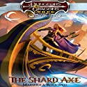 The Shard Axe: Dungeons & Dragons Online: Eberron Unlimited, Book 1