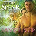 Savage Hunger: Heart of the Jaguar, Book 1 Audiobook by Terry Spear Narrated by Mackenzie Cartwright