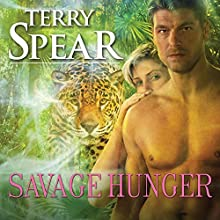 Savage Hunger: Heart of the Jaguar, Book 1 (       UNABRIDGED) by Terry Spear Narrated by Mackenzie Cartwright