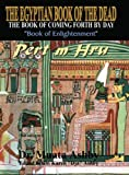 The Egyptian Book of the Dead : The Book of Coming Forth by Day
