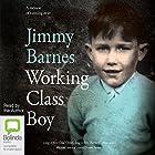 Working Class Boy Hörbuch von Jimmy Barnes Gesprochen von: Jimmy Barnes