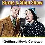 Getting a Movie Contract: Burns & Allen | George Burns,Gracie Allen