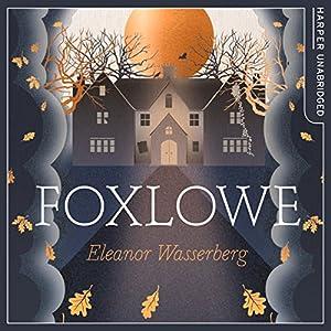 Foxlowe Audiobook