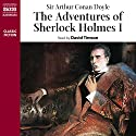 The Adventures of Sherlock Holmes I Audiobook by Arthur Conan Doyle Narrated by David Timson