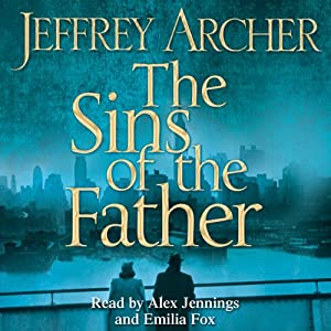 The Sins of the Father: Clifton Chronicles, Book 2 Audiobook
