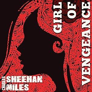 Girl of Vengeance Audiobook