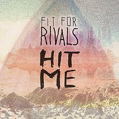 Hit Me [Explicit]