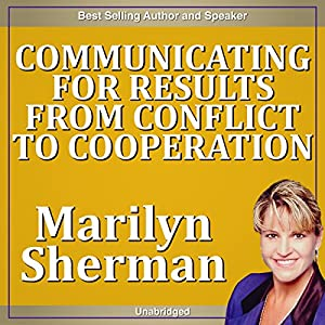 Communicating for Results from Conflict to Cooperation Speech