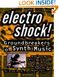 Electro Shock!: Groundbreakers of Syn...