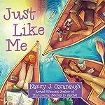 Just Like Me | Nancy Cavanaugh