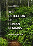 img - for The Detection of Human Remains by Edward W. Killam (2004) Paperback book / textbook / text book