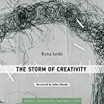 The Storm of Creativity: Simplicity: Design, Technology, Business, Life by Kyna Leski on Audible