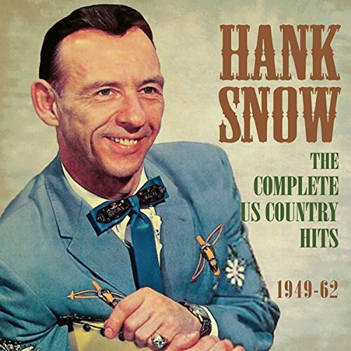 The Complete Greatest Hits America: Hank Snow Download Albums