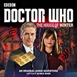Doctor Who: The House of Winter: A 12th Doctor Audio Original | George Mann