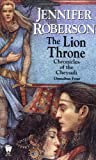 The Lion Throne (Chronicles of the Cheysuli - Omnibus Four)