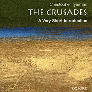The Crusades: A Very Short Introduction Hörbuch