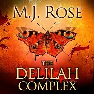 The Delilah Complex | [M. J. Rose]