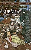 The Rubáyát of Omar Khayyám : First and Fifth Editions (Dover Thrift Editions)