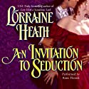 An Invitation to Seduction: Daughters of Fortune, Book 4 (       UNABRIDGED) by Lorraine Heath Narrated by Anne Flosnik