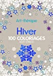 Hiver: 100 coloriages anti-stress Art...